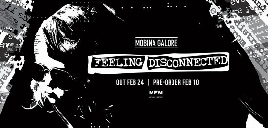 Mobina Galore's 'Feeling Disconnected' Due Out February 24