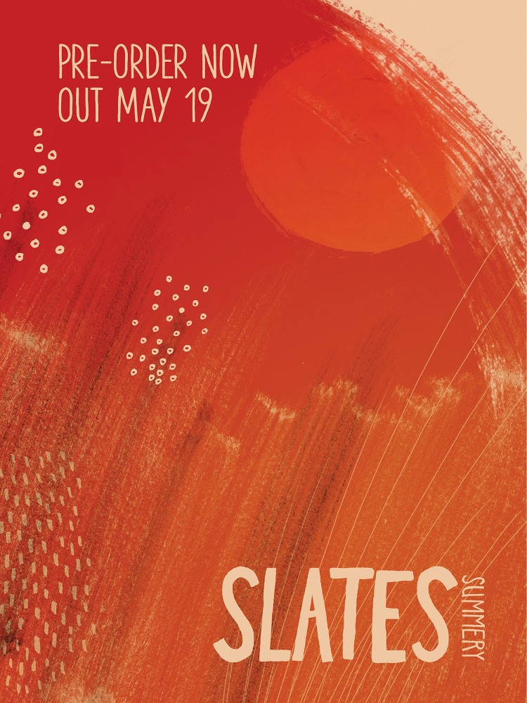 SLATES 'Summery' drops May 19th; Pre-Orders Available Now