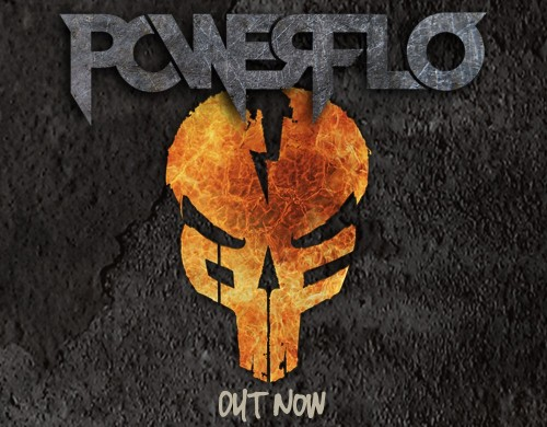 Powerflo 'Powerflo' Out Now!