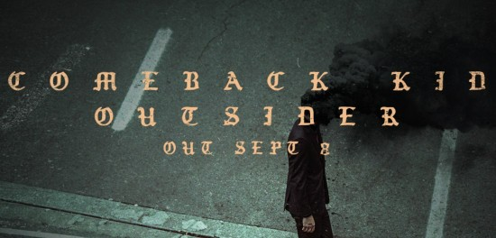 Comeback Kid's 'Outsider' Available for Pre-order Now