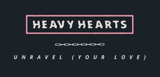 Heavy Hearts new single
