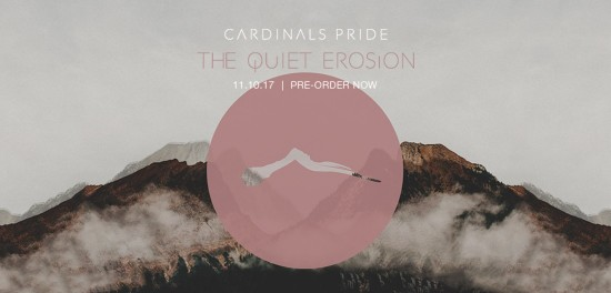 Cardinals Pride - The Quiet Erosion available for pre-order now!