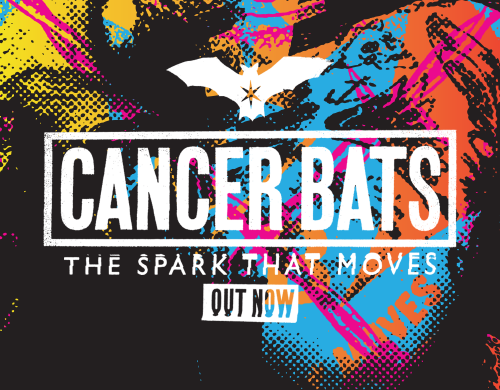 Cancer Bats 'The Spark That Moves' out now!