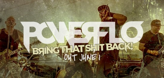 Powerflo premiere new video for 'The Grind' and announce 'Bring That Shit Back E.P' to be released June 1