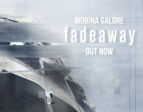 Mobina Galore new single 'Fade Away' out now!