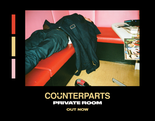 Counterparts 'Private Room' out now!