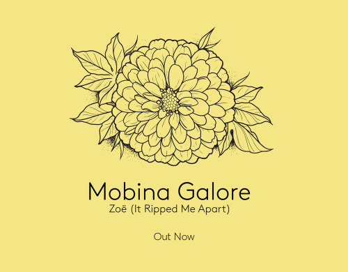 Mobina Galore now single 'Zoë (It Ripped Me Apart)' out now!