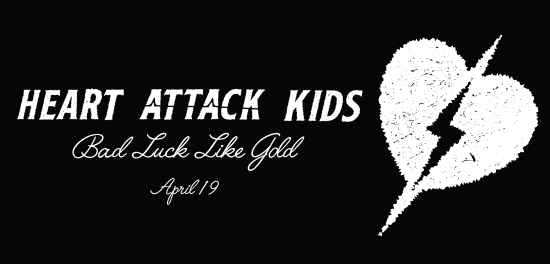 Heart Attack Kids announce new LP 'Bad Luck Like Gold' and premiere new video for first single 'Modern Decay' via PureGrainAudio