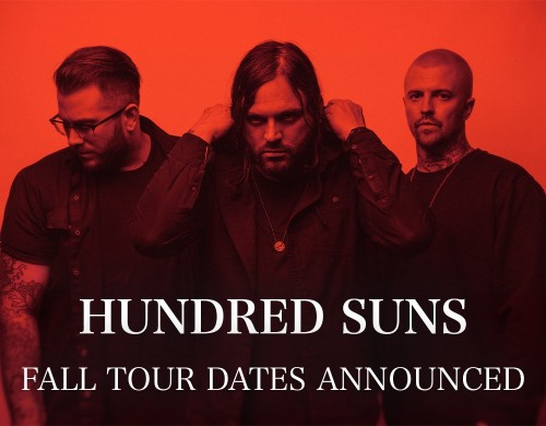 Hundred Suns announce fall Ontario tour dates and drop video for 'Last Apology'!